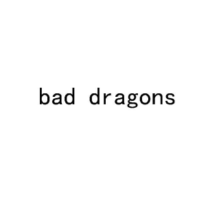 BAD DRAGONS